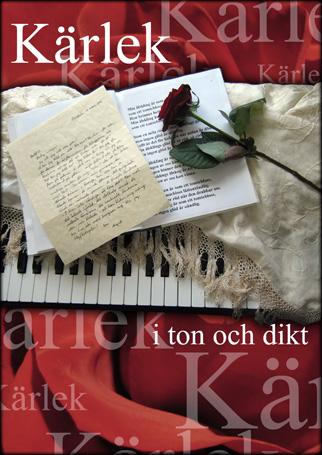 Kärlek - en musikpoetisk resa i ton och dikt